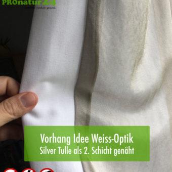 Praxis - optisch schöner Vorhang mit Silver Tulle